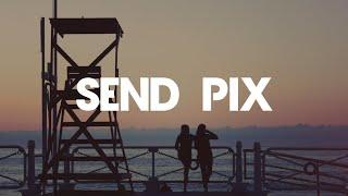 King Princess   Send Pix (Lyrics)