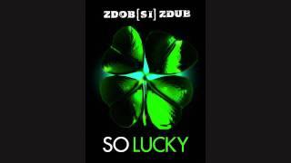 Zdob si Zdub - So lucky (New Version, Eurovision 2011)