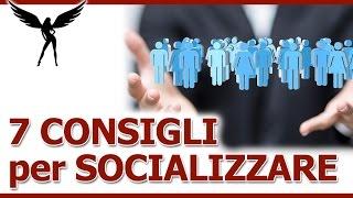Come socializzare: 7 abitudini da seguire per essere più socievoli e migliorare la qualità delle proprie relazioni interpersonali