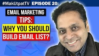 MakUtpatTV Episode 20- eMail Marketing Tips- Why You Should Build eMail List?
