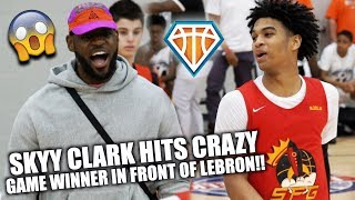 SKYY CLARK CRAZY GAME WINNER IN FRONT OF LEBRON!! | + Dior Johnson vs GRITTY NYC Guards