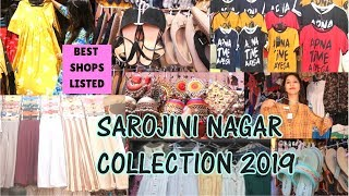 Sarojini Nagar Market || Latest Summer 2019 Collection | BEST SHOPS LISTED 😍😇