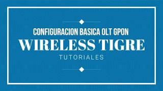 Configuracion BASICA OLT GPON - V-SOL - WIRELESS TIGRE