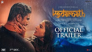 Official Trailer - Kedarnath