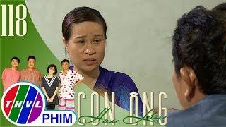 THVL | Con ông Hai Lúa - Tập 118[2]: Ông Tám Sành bị vợ trách chỉ lo vá đường không lo sức khỏe