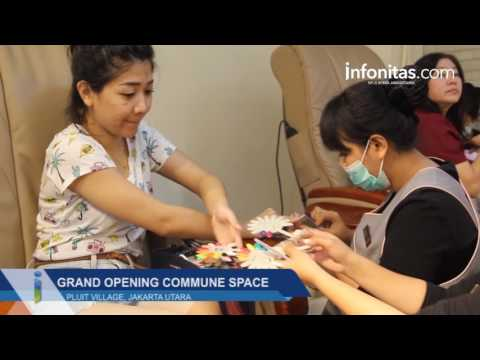 Grand Opening Commune Space