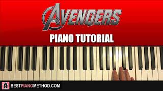 HOW TO PLAY - The Avengers Theme (Piano Tutorial Lesson)