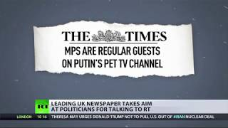 The Times names & shames politicians for talking to RT
