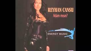 Reyhan Cansu - Adam Mısın (Energy Music)