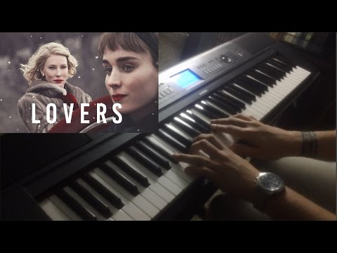 CAROL - Lovers - Piano Cover (Carter Burwell)