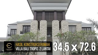 Video Construction Results Mr. Andre Villa Bali House 2 Floors Design II - Medan, Sumatera Utara