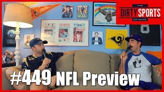 EPISODE 449: 2018 NFL Preview