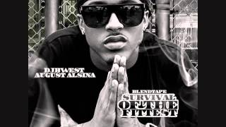 August Alsina- Survival of the fittest