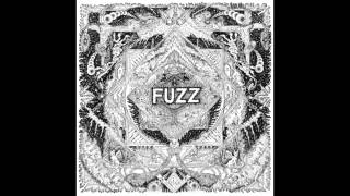 Fuzz - Fuzz II (Full Album)