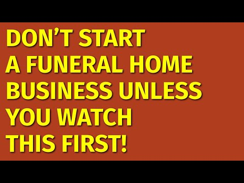 , title : 'How to Start a Funeral Home Business | Including Free Funeral Home Business Plan Template