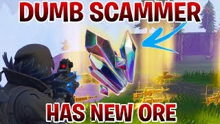 Dumb Scammer Has *NEW* ORE!! (Scammer Gets Scammed) Fortnite Save The World