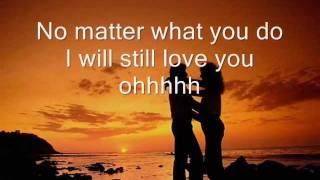 I Will Still Love You by Stonebolt with Lyrics