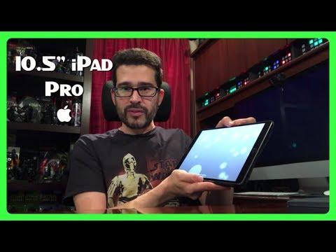 "iPad Pro 10.5"" INITIAL IMPRESSIONS "
