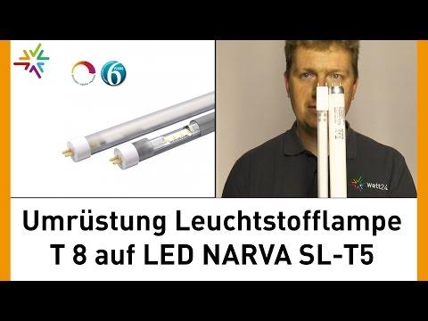 professionelle Umrüstung T8 Leuchtstofflampe auf LED-Tube NARVA SL-T5 [watt24-Video Nr. 114]