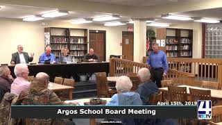 Argos School Board Meeting - 4-15-19