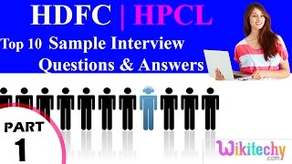 hdfc | hpcl top most interview questions and answers for freshers / experienced tips online videos