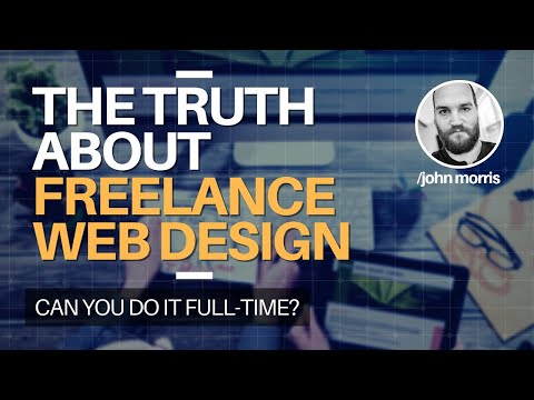 The Truth About Freelance Web Design