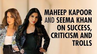 Maheep Kapoor & Seema Khan on Success, Critics & Trolls | Fabulous Lives of Bollywood Wives |Netflix