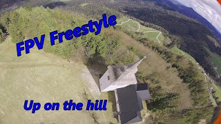 FPV Freestyle up on the hill