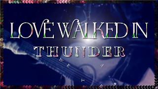 THUNDER ♫ LOVE WALKED IN ☆ʟʏʀɪᴄ ᴠɪᴅᴇᴏ☆