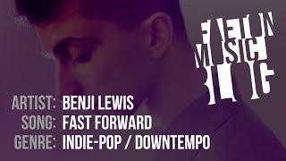Benji Lewis   Fast Forward (2019) [Faeton Music Blog]