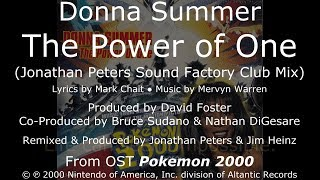 """Donna Summer - The Power of One (J. Peters Sound Factory Club Mix) LYRICS - HQ OST """"Pokemon 2000"""""""