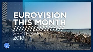 Eurovision This Month: September 2018