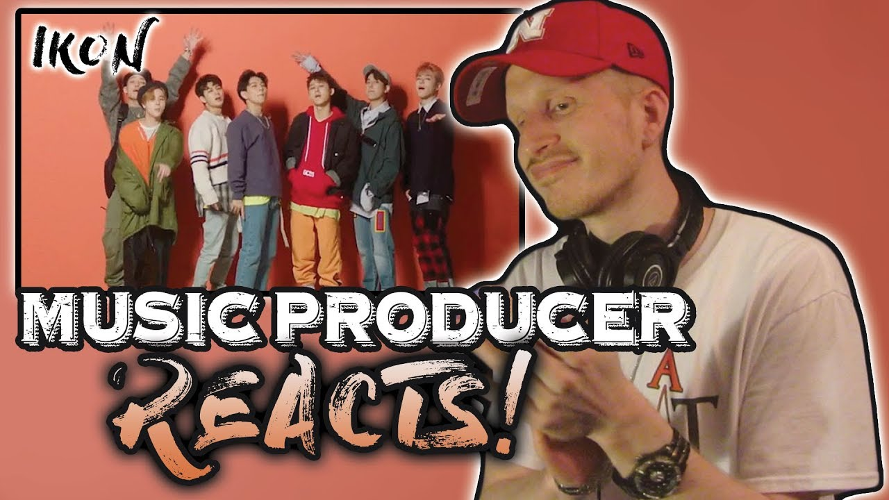 Music Producer Reacts to iKON - LOVE SCENARIO' M/V (FINALLY