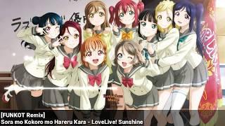 [FUNKOT Remix] Sora mo Kokoro mo Hareru Kara - LoveLive! Sunshine