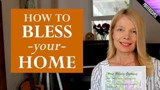 How To Bless A House - 3 New Home Blessing Tips!