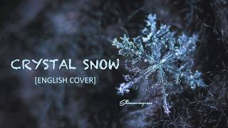 [English Cover] BTS(방탄소년단) - Crystal Snow by Shimmeringrain