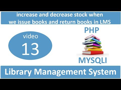how to increase and decrease stock when we issue books and return books in LMS