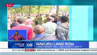 Land owner threatens to sue Nakuru County Government after converting his Land in PSV terminus