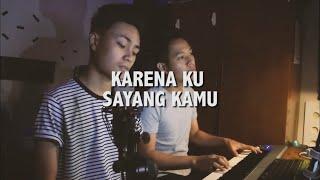 DYGTA - KARENA KU SAYANG KAMU (Cover) | Audree Dewangga, Petrus Mahendra #ADLullaby