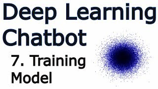Training a Model - Creating a Chatbot with Deep Learning, Python, and TensorFlow p.7