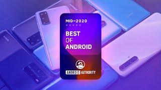 What was the BEST Android phone in the first half of 2020?