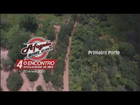 4º ENCONTRO AFOGADENSE DE BIKE (OFICIAL) - PRIMEIRA PARTE