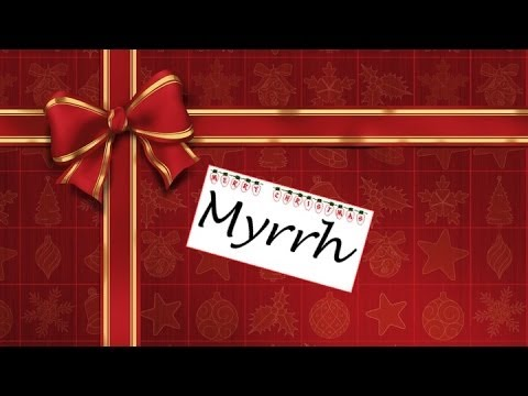 """Gifts for a King"" Part 3 – Myrrh – Raymond Woodward"