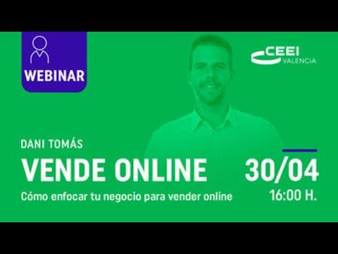 Webinar: Cómo enfocar tu negocio para vender online[;;;][;;;]