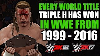 WWE 2K16/WWE 2K17: Every World Title Triple H Has Won In WWE (1999 - 2016)
