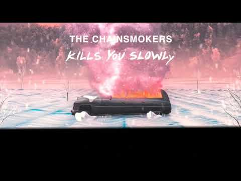 【 Kills You Slowly】和訳 The Chainsmorkers Thechainsmorkers 新曲 (ザ・チェインスモーカーズ)