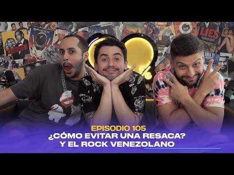 99% | ¿Cómo evitar una resaca? y el Rock venezolano (feat. Manuel Angel Redondo) - Ep. 105