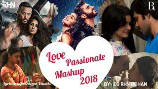 Love Passionate Mashup 2018 -DJ RHN ROHAN