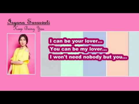 Isyana Sarasvati - Keep Being You (Lyric) - Indah Irayani