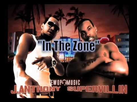 That Fire Shit, In The Zone- Super Villin